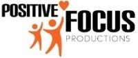 Positive Focus Productions